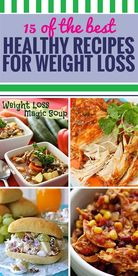 weight loss recipes 15 healthy recipes for weight loss my and