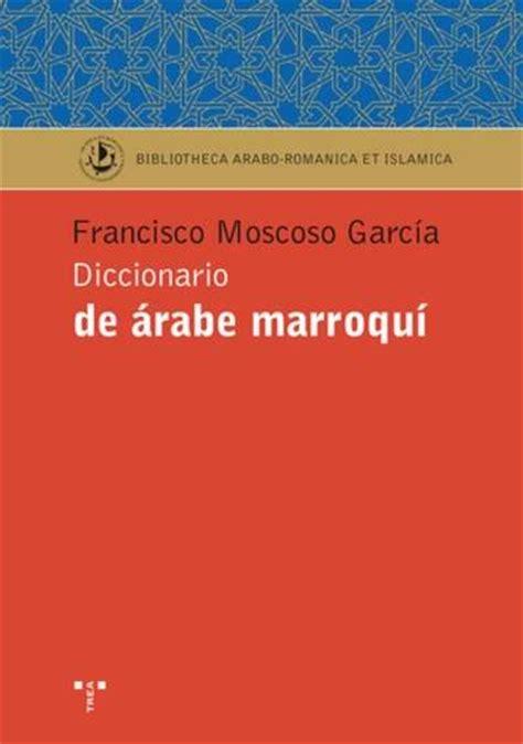 libreria mundo arabe pasajes librer 237 a internacional libros de diccionarios