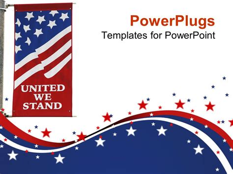 Powerpoint Template United States Of America Flag On Pole With United We Stand Motto Printed On America Powerpoint Template