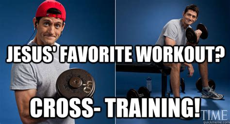 Paul Ryan Workout Meme - jesus favorite workout cross training paul ryan