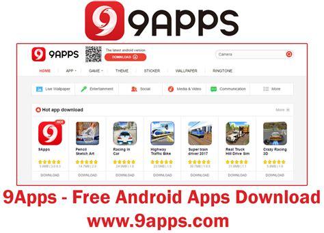 free apps downloads for mobile 9apps free mobile apps www 9apps kikguru