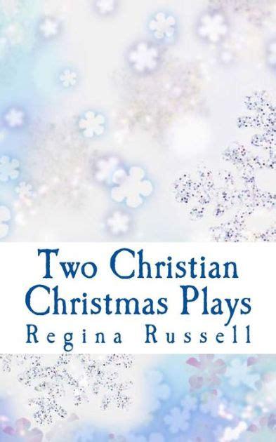 christian christmas plays  church drama groups  regina maxine russell paperback