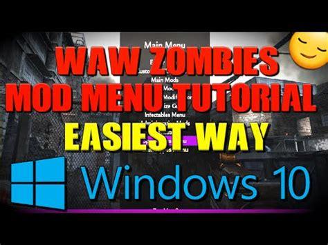 waw mod menu tutorial cod waw zombies mod menu pc tutorial windows 10