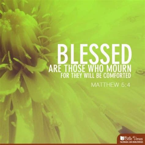 scriptures to comfort those who mourn 78 best images about blessed are on pinterest