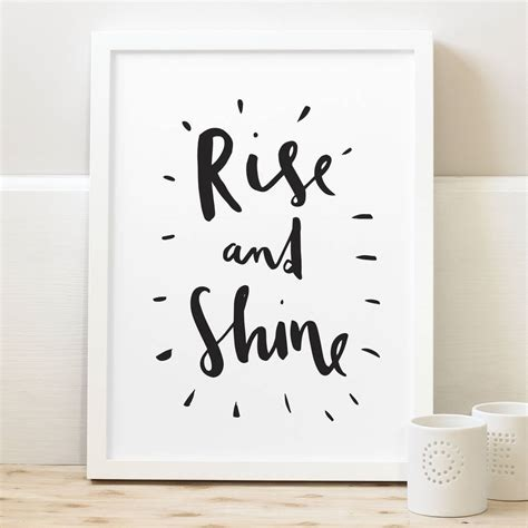 typography print rise and shine typography print by company notonthehighstreet