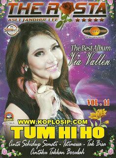 download mp3 mawar ditangan melati dipelukan via vallen tips kuadrat the rosta vol 11 best via vallen 2016 full
