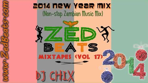 new year song 2014 non stop zedbeats mixtapes vol 17 2014 new year mix non stop