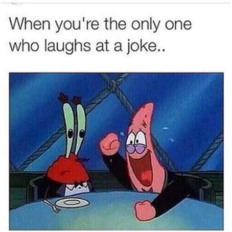 Spongebob Laughing Meme - meme quotes quotes spongebob quotes life love101