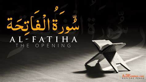 The Opener Al Fatihah the opener of the book of allah al fatiha