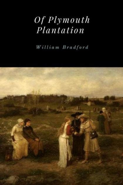 from of plymouth plantation sparknotes of plymouth plantation by william bradford paperback