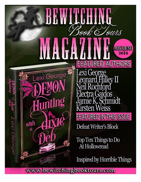 Book Tours by May And June 2016 Bewitching Book Tours Magazine By