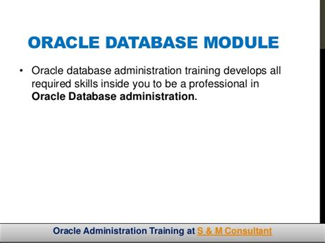 tutorial oracle administration oracle database administration training s m consultant