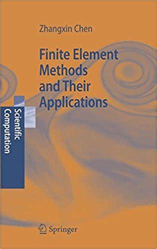 finite element methods   applications  zhangxin chen book