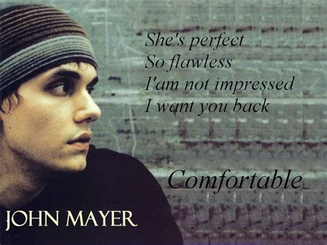 comfortable lyrics john mayer wallpapers wallpaper cave