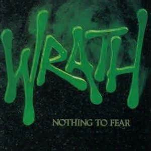 Nothing To Fear wrath nothing to fear reviews encyclopaedia metallum the metal archives