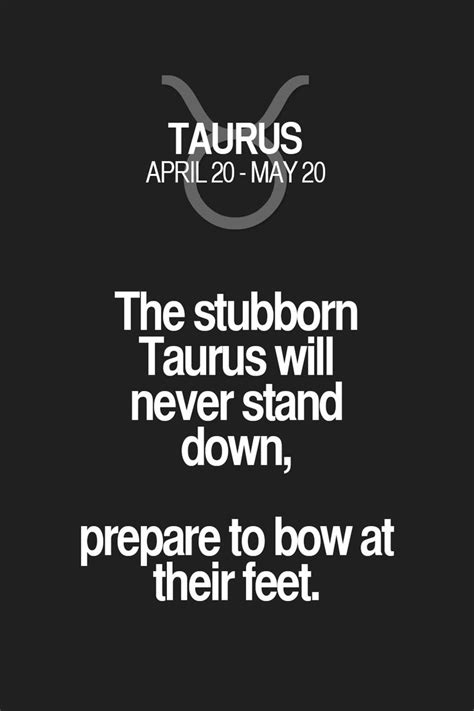 2527 best images about taurus quotes on pinterest