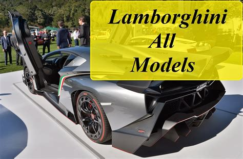 all models of cars lamborghini all models from beginning 1964 2016