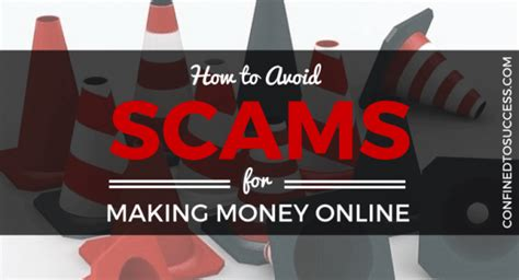 How To Make Money Scamming Online - how to avoid scams for making money online confined to success