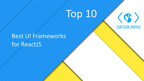 best framework top 10 best ui frameworks for reactjs our code world
