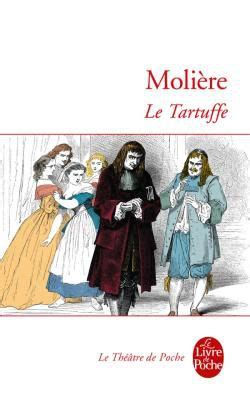 le tartuffe le tartuffe moli 232 re senscritique