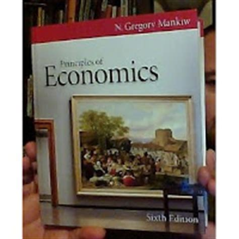 principles of economics 6th edition n gregory mankiw