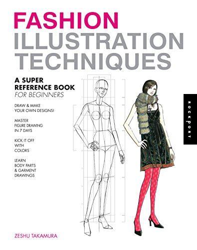 fashion design techniques zeshu takamura cheapest copy of fashion illustration techniques a super