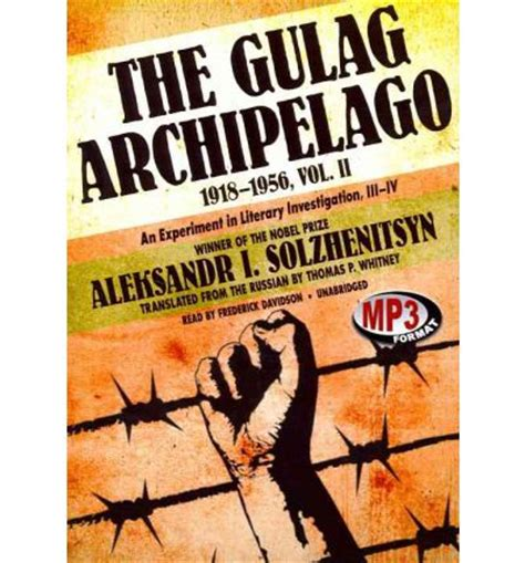 the gulag archipelago 19181956 vol 2 an experiment in