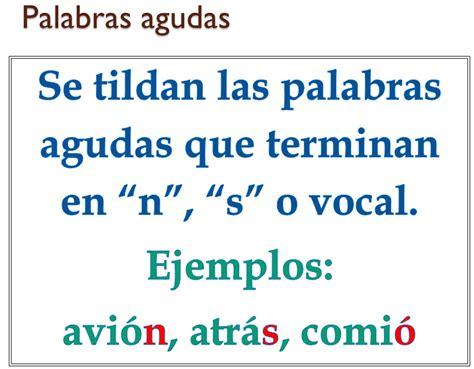 imagenes palabras agudas regla para el uso de la tilde acento ortogr 225 fico en las