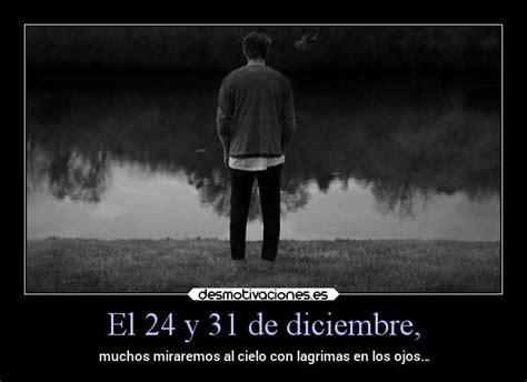 imagenes de triste diciembre el 24 y 31 de diciembre desmotivaciones