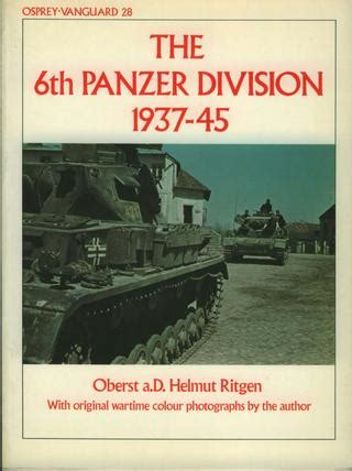 panzer regiment 1 1935 45 books vanguard 28 6th panzer division 1937 45 by el mayor cartes