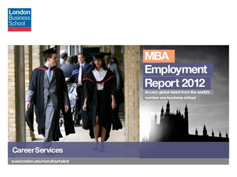 Mba Lbs Linkedin by Mba Employment Report 2012 Business School
