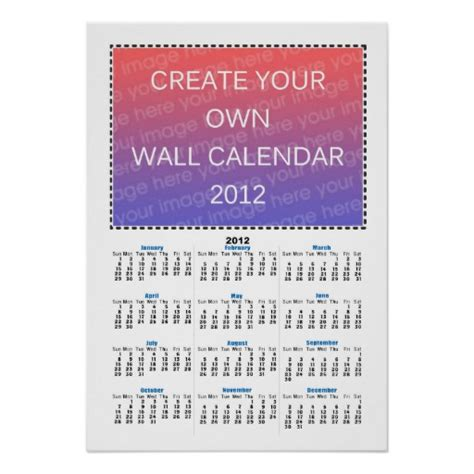 make wall calendar create your own wall calendar 2012 print zazzle