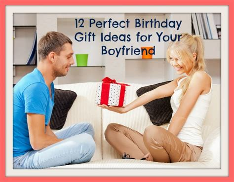 gift ideas for boyfriend gift ideas for boyfriends 21st