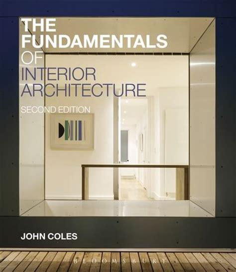 interior design fundamentals the fundamentals of interior architecture fundamentals