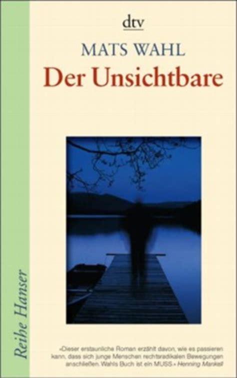 the invisible mats wahl der unsichtbare mats wahl bei lovelybooks jugendbuch