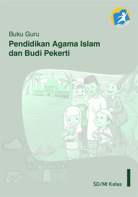 Pendidikan Agama Islam Dan Budi Pekerti K13 Kelas 2 buku guru agama islam kelas 1 sd mi k13