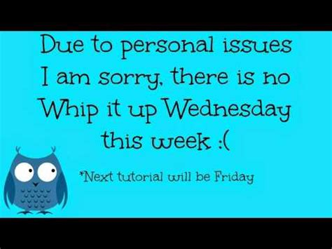 Sorry No Recap For The This Week by Sorry No Quot Whip It Up Wednesday Quot This Week