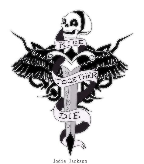ride or die tattoos designs ride together die together design by jodiejuo on