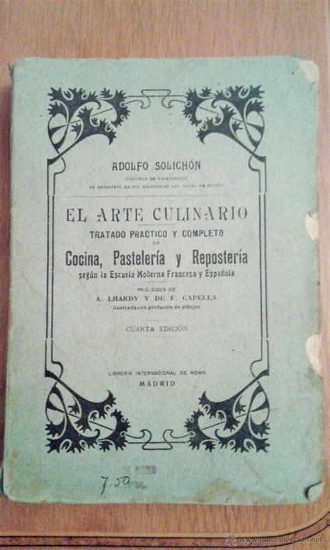 libros de cocina antiguos antiguo libro el arte culinario cocina pastel comprar