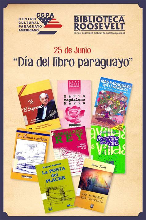 libro 4 libros en 1 american corner paraguay d 237 a del libro paraguayo