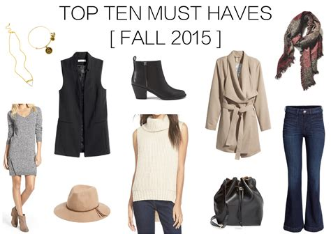 Top 10 Fashion Must Haves Of 2007 by Count Them 10 Fall Must Haves 2015 Glamourita