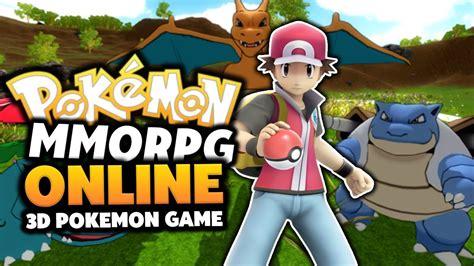 pokemon mmorpg 3d pokemon online game the best