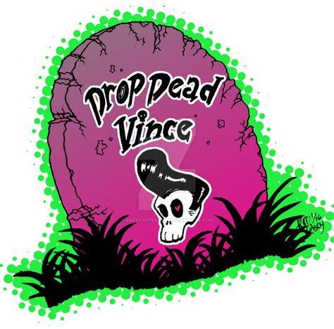 drop ded drop dead vince by sweetappletea on deviantart