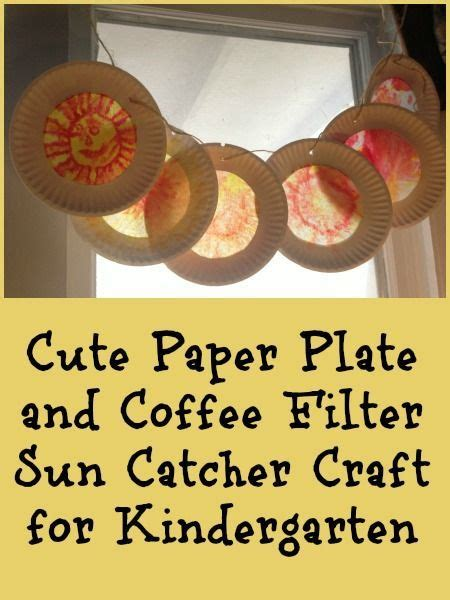 Coffee Filter Paper Crafts - sun catcher craft for with paper plate and coffee