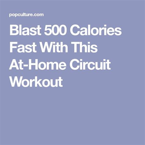 best 25 500 calorie workout ideas on burn 500
