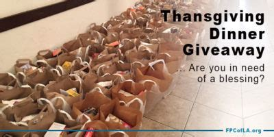 Thanksgiving Dinner Giveaway - charity first presbyterian church of los angeles