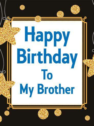 imagenes de happy birthday bro mejores 19 im 225 genes de birthday wishes collection en