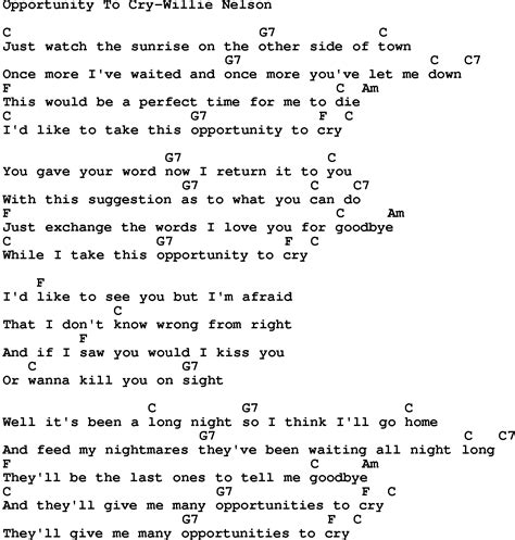 song lyrics willie nelson country opportunity to cry willie nelson lyrics and