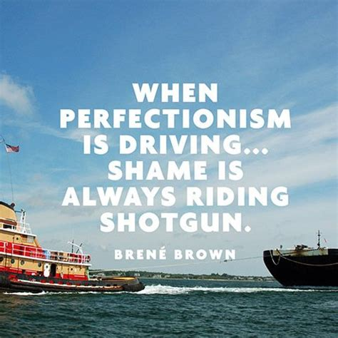 quote  perfectionism brene brown  true quote family  thoughts