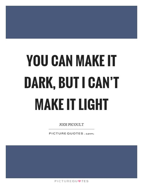 If Its It Cant Be Lit by You Can Make It But I Can T Make It Light Picture